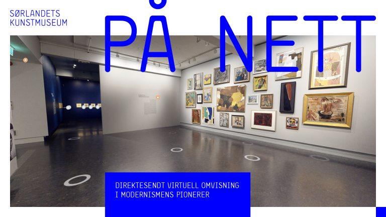 Direktesendt omvisning i den virtuelle Modernismens Pionerer