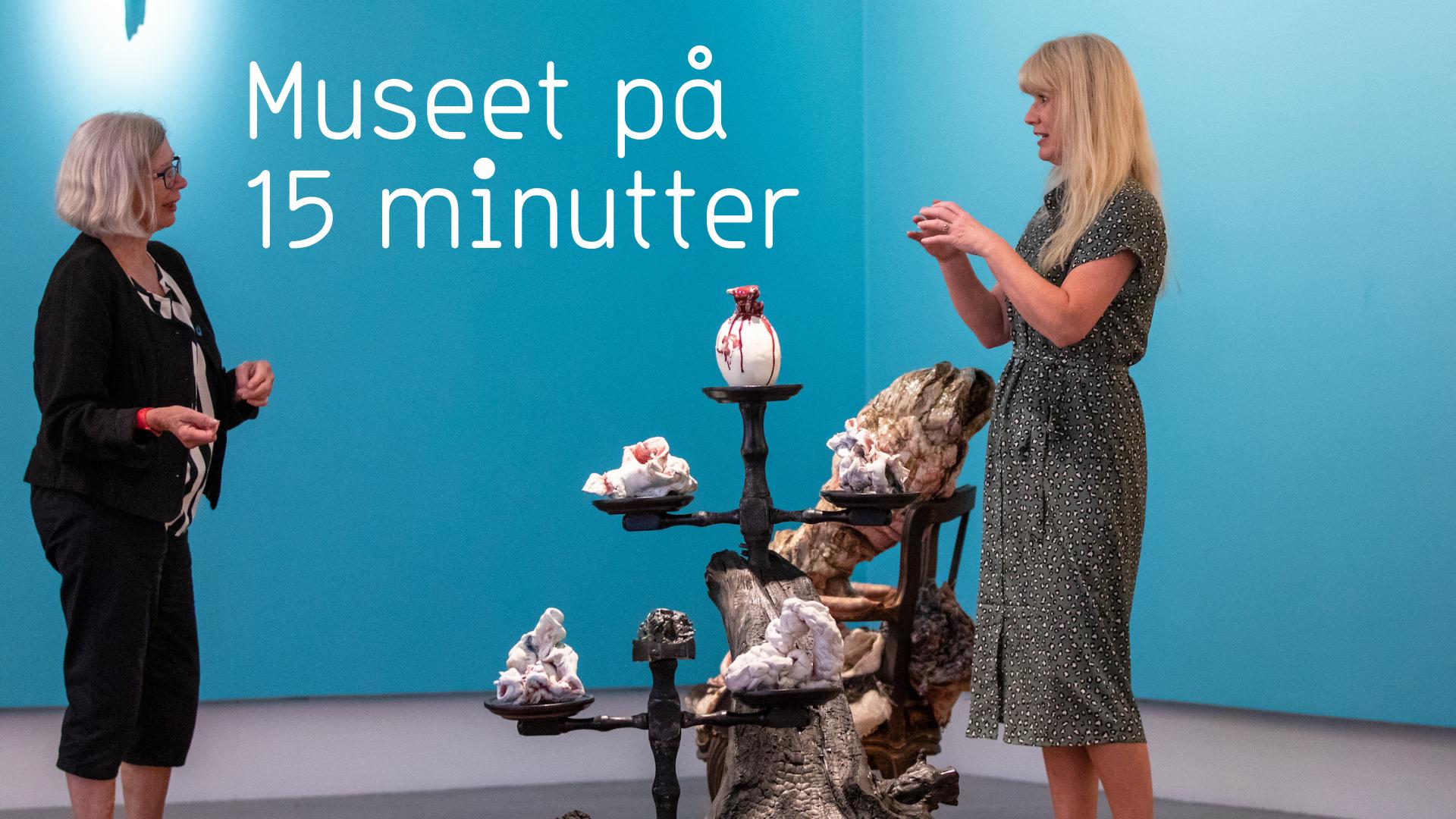 Museet på 15 minutter Sørlandets Kunstmuseum På Gjensyn! Fra Katta til Kunstsilo