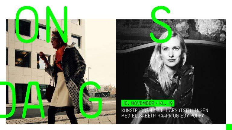 Kunstpodden: Live fra Årsutstillingen med Elisabeth Haarr og Edy Poppy