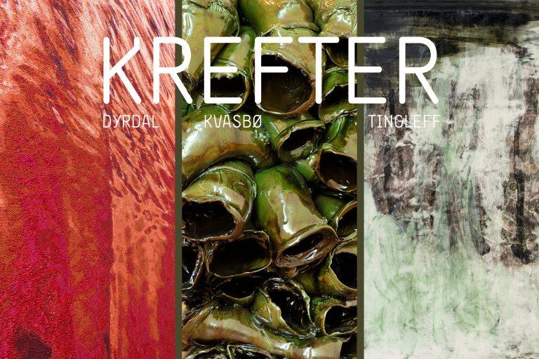 Utstillingen Krefter - Dyrdal Kvasbø Tingleff står på SKMU Sørlandets Kunstmuseum oktober 2019 - januar 2020 og viser kunsthåndverk av de tre kunstnerne. Tekstilkunst og keramikk.