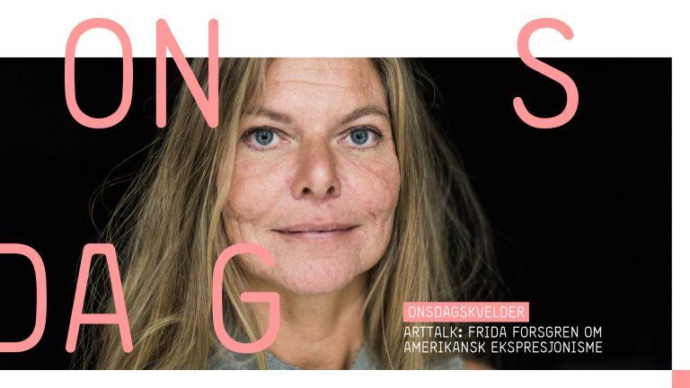 ArtTalk: Frida Forsgren om amerikansk ekspresjonisme