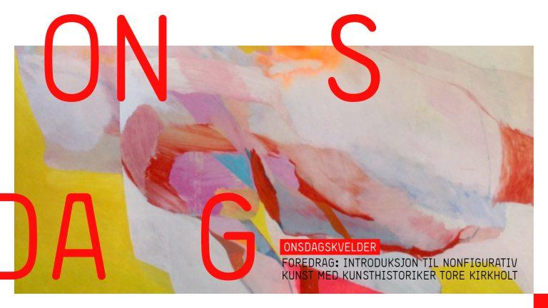 Utsolgt! Foredrag: Nonfigurativ kunst med kunsthistoriker Tore Kirkholt