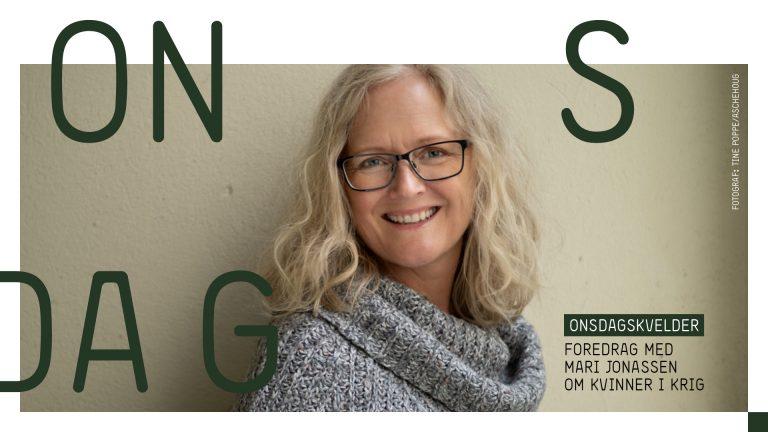 Foredrag: Mari Jonassen om norske kvinner i krig