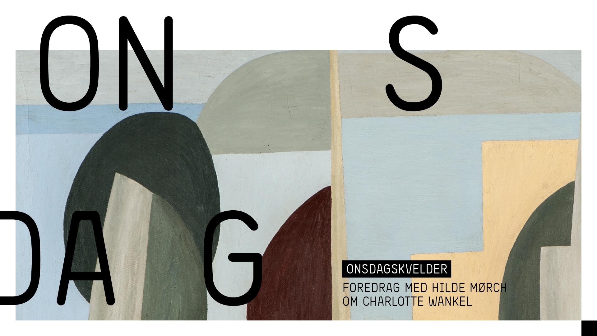 Hilde Mørch holder foredrag om kunstneren Charlotte Wankel
