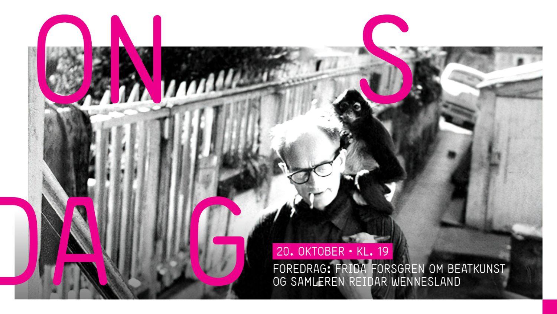 Foredrag om Beat kunst og kunstsamleren Reidar Wennesland