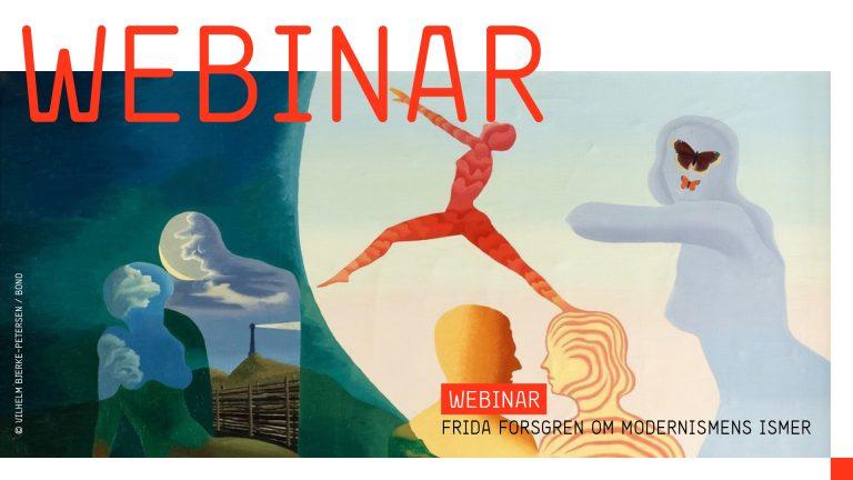 Webinar: Frida Forsgren om modernismens ismer
