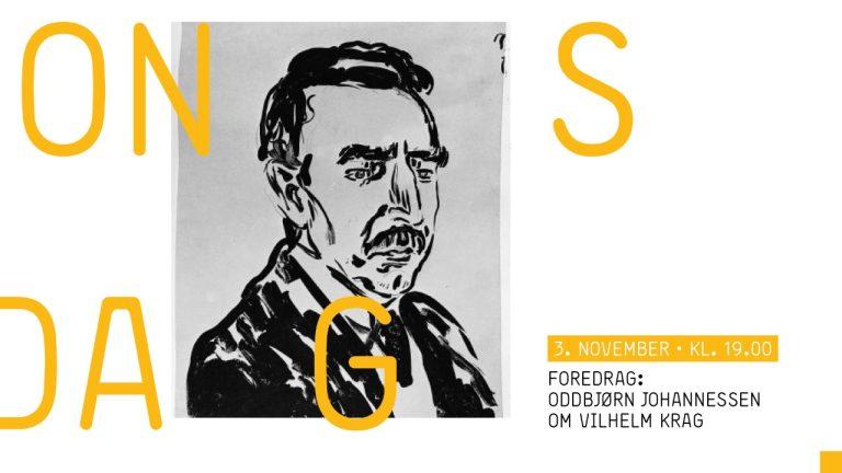 Foredrag: Oddbjørn Johannessen om Vilhelm Krag