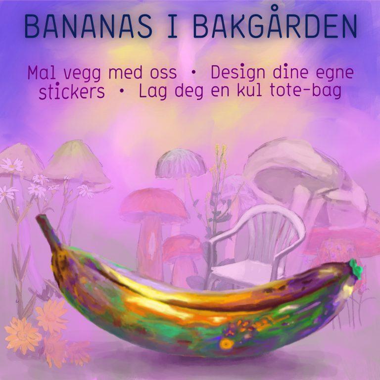 stART: Bananas i bakgården